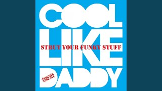 Strut Your Funky Stuff (Rich B Radio Edit)
