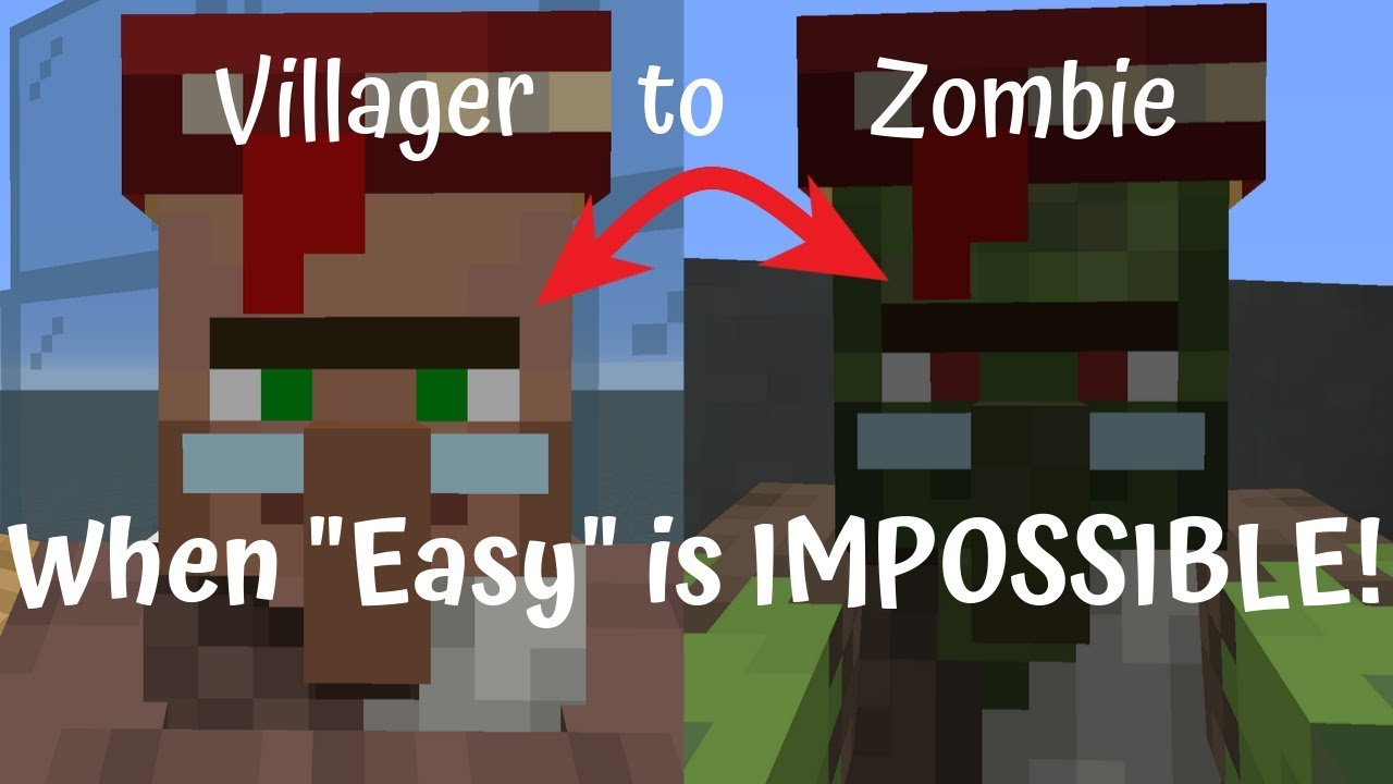 Minecraft Villager To Zombie Transformation Easy Is Impossible