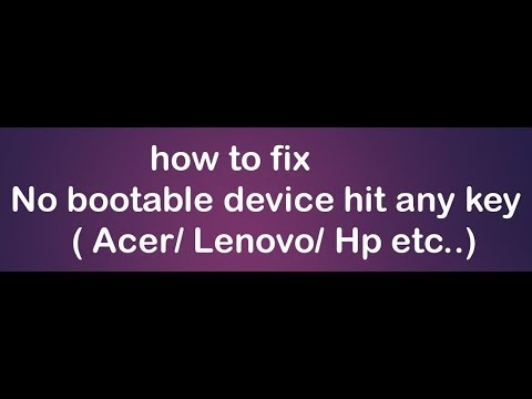 how to fix no bootable device hit any key acer 2019