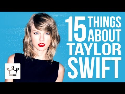 15 Things You Didn't Know About Taylor Swift