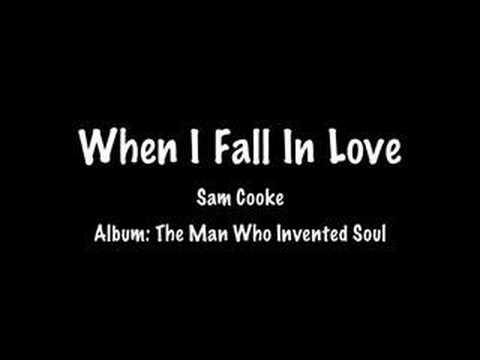 When I Fall In Love - Sam Cooke