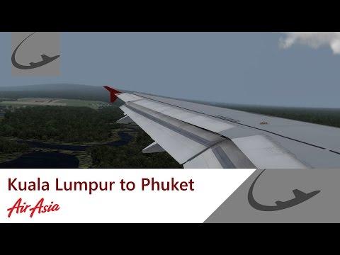 [P3D] Kuala Lumpur to Phuket | A320 | Air Asia | Full Flight