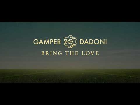 Gamper & Dadoni - Bring The Love (Official Lyric Video)