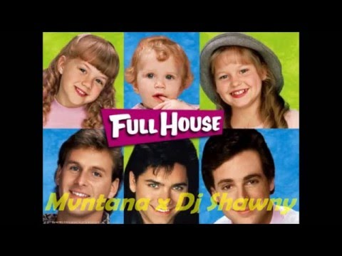 Full House Theme - Mvntana x Dj Shawny