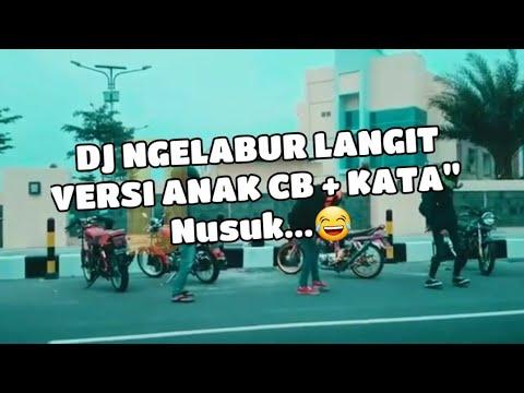 Joget DJ NGELABUR LANGIT Versi Anak CB + Kata Nusuk😁