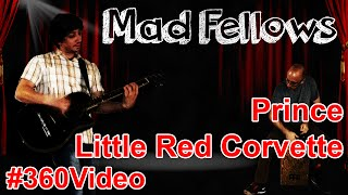 Mad Fellows - performing Prince - Little Red Corvette - Red Brick Brewery #360video