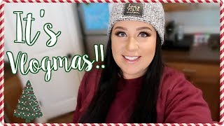 TODAY IS THE DAY!! - VLOGMAS DAY #1 | Kait Nichole