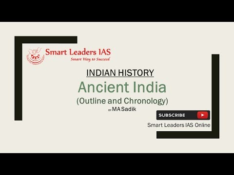 ANCIENT INDIA - Outline and Chronology