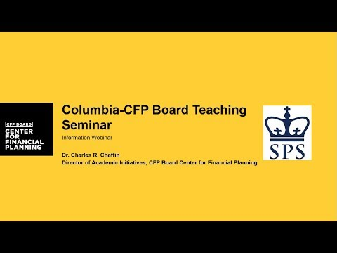 CFP Board-Columbia University Teaching Seminar Overview: May 2018