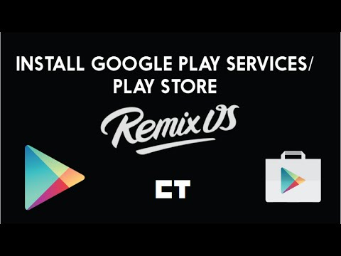 How to Install Google Play Services/ Play Store On RemixOS ...