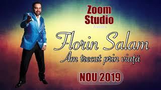 Descarca Florin Salam - Am trecut prin viata (Originala 2019)