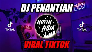 Penantian | Original Remix Full Bass Terbaru 2019