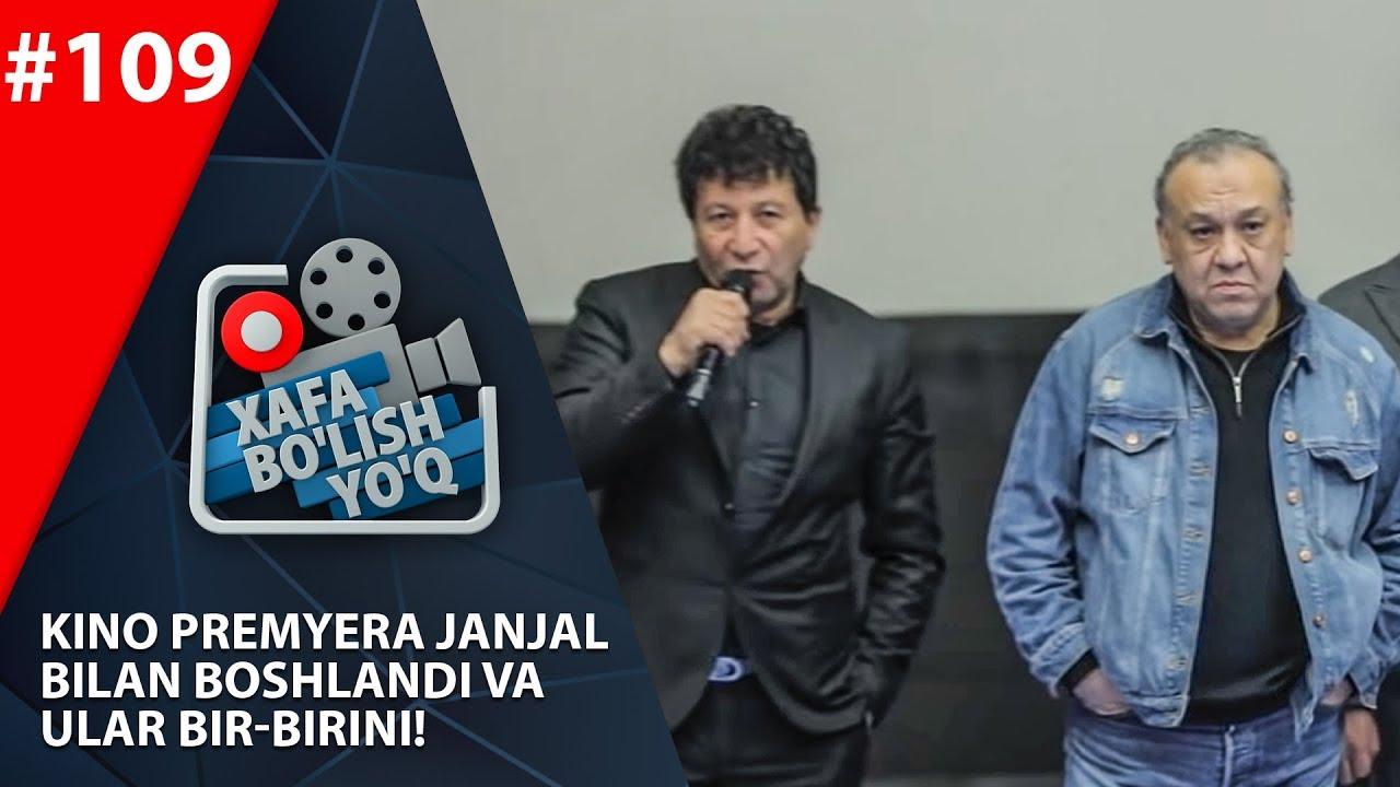 Xafa bo'lish yo'q 109-son Kino Premyera janjal bilan boshlandi va ular bir-birini!  (29.02