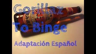 Gorillaz To Binge   Adaptación Español (Spanish Version)   D4ve & Andrea Maxil YouTube Videos
