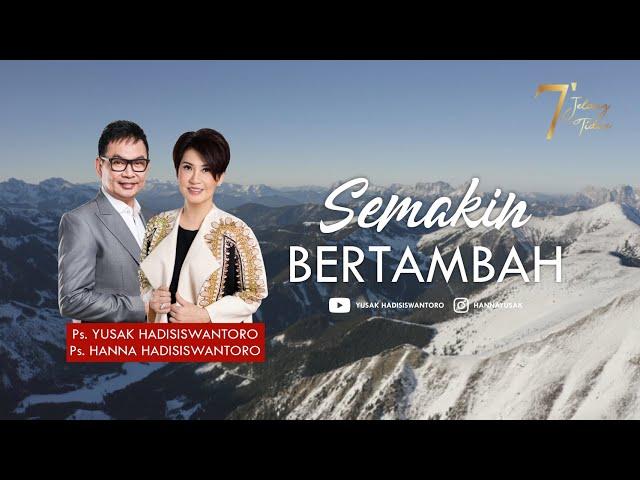 SEMAKIN BERTAMBAH | 7 MENIT JELANG TIDUR