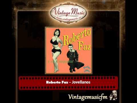 Roberto Faz y Su Conjunto – Jovellanos (Perlas Cubanas)