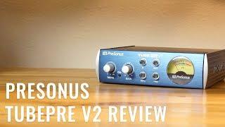 Presonus TubePre V2 Review (with Vocal & Guitar Samples)