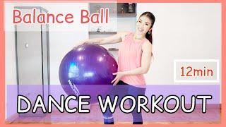 12min Balance Ball Dance Workout   全身に効かせるバランスボールダンスワークアウト