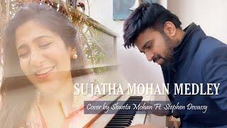 SUJATHA MOHAN MEDLEY | Cover by Shweta Mohan Ft. Stephen Devassy