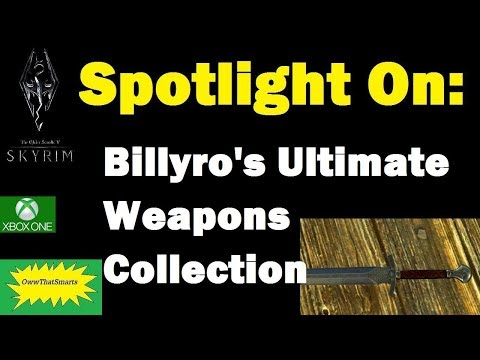 Skyrim (mods) - Crom - Spotlight On: Billyro's Ultimate Weapons Collection