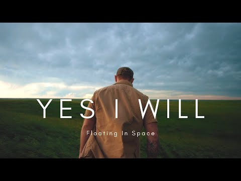 floating-in-space---yes-i-will-(official-video)