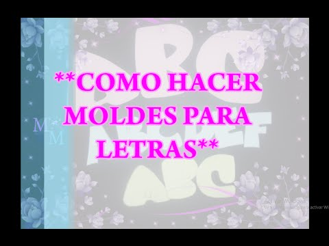 Como hacer moldes para letras DIY from YouTube · Duration:  17 minutes 24 seconds