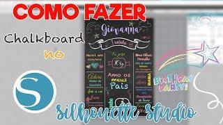 TUTORIAL | Chalkboard personalizado no Silhouette Studio