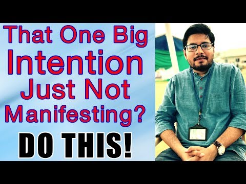 MANIFESTATION #47:Do This When You Are Unable to Manifest Your Biggest Intention - Law of Attraction
