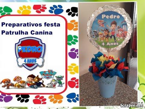 COMO FAZER CENTRO DE MESA PATRULHA CANINA PREPARATIVOS FESTA PATRULHA  CANINA PEDRO FAZ 4 bcc5b2749d9