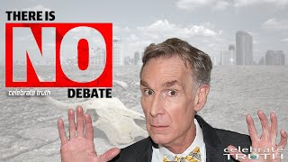 SCIENCE IS SETTLED THERE IS NO DEBATE!