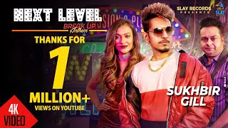 """Slay records proudly presents the official music video of new song """"next level"""" , this latest track is in voice """" sukhbir gill and it sukhbir..."""