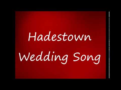 Wedding Song Hadestown Lyrics
