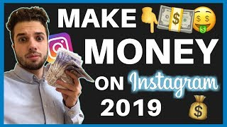 🤑 7 Ways To Make Money On Instagram In 2019 💸
