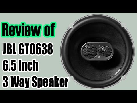 JBL GTO638 6.5 Inch 3 Way Speakers । JBL GTO638 Review