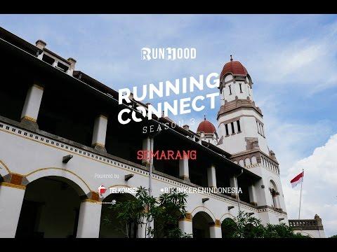 Kota bersejarah Semarang. Running Connect: Semarang