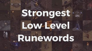 strongest low level runewords in diablo ii