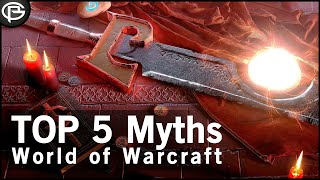 The Top 5 Myths in World of Warcraft(This week we look at those urban legends that play on our minds while gaming., 2012-12-25T00:42:13.000Z)