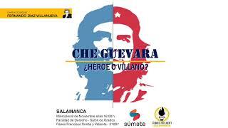 Che Guevara, ¿héroe o villano?