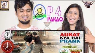 Time Prank - Aukat Kya Hai || By Nadir Ali In P4 Pakao || Indian Reaction