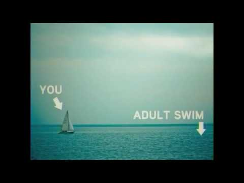 Adult Swim and You: Sailboat Bump FULL SONG