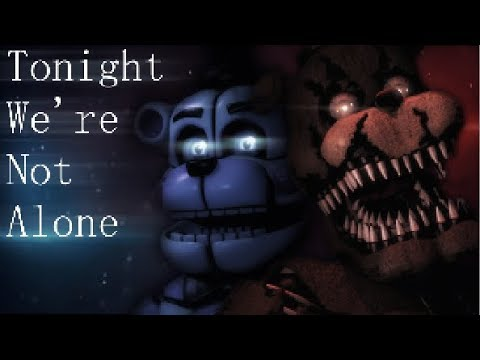FNAFSFM Tonight We&39;re Not Alone COLLAB - by Ben Schuller