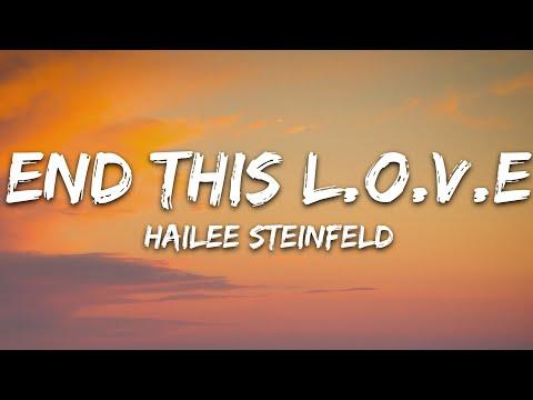 Hailee Steinfeld - End This Love
