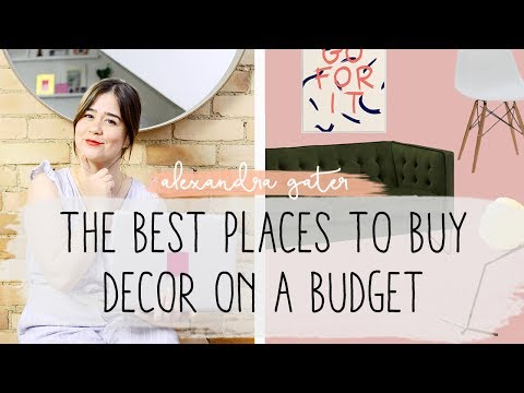 THE BEST STORES TO BUY DECOR ON A BUDGET