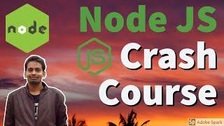 Node JS Crash course Latest