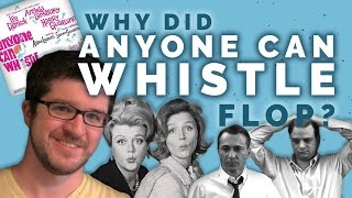 """Why Did """"Anyone Can Whistle"""" Flop?"""