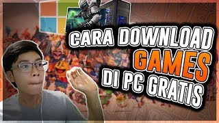Cara Download Games Di PC Gratis! (2018) / DOWNLOAD GAME APA AJA GRATIS!