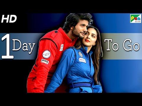 Machine   1 Day To Go   Full Hindi Movie   Kiara Advani, Mustafa Burmawala