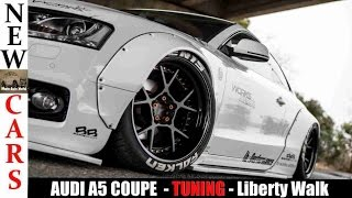 AUDI A5 COUPE  - TUNING - Liberty Walk | アウディA5クーペ