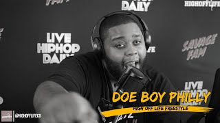 Doe Boy Philly BLACKS OUT on FUGEES Beat | #HighOffLife Freestyle 005