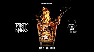 Descarca Dirty Nano vs The Motans - Bine Indispus (Remix)